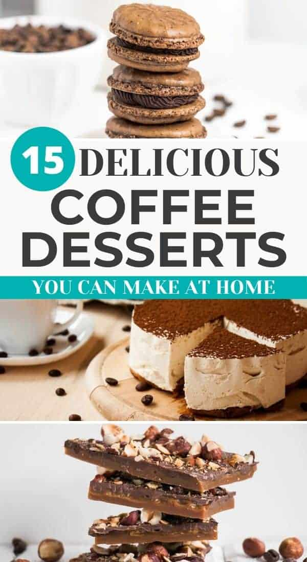 Three images of coffee desserts with text overlay Delicious COFFEE DESSERTS