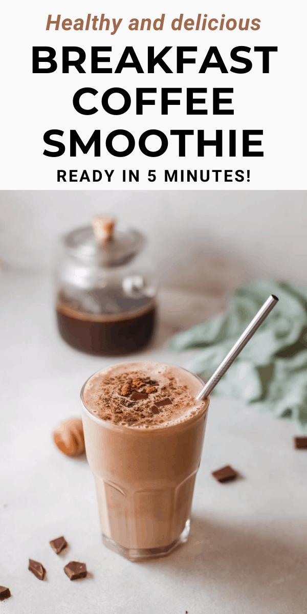 Healthy coffee breakfast smoothie recipe