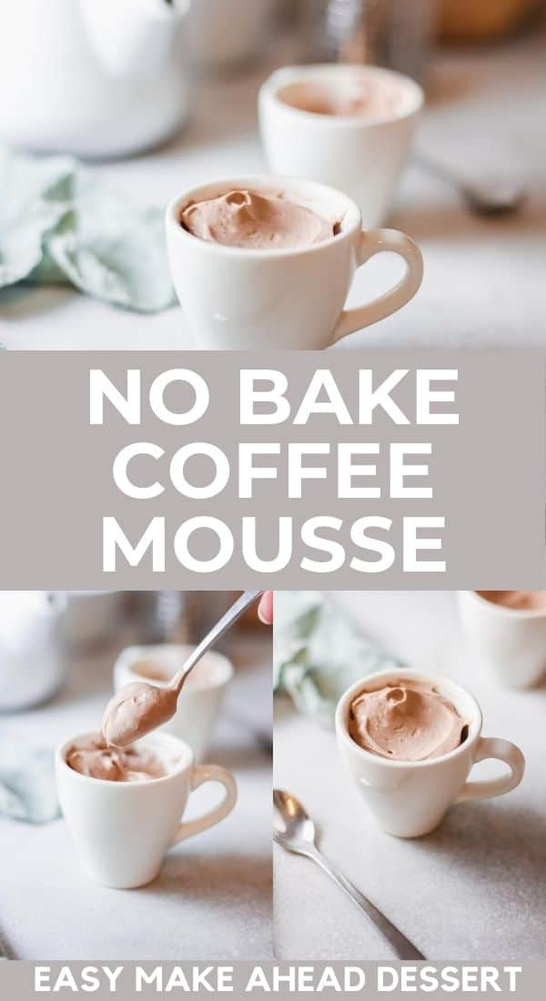 images of coffee mousse dessert with text no bake coffee mousse