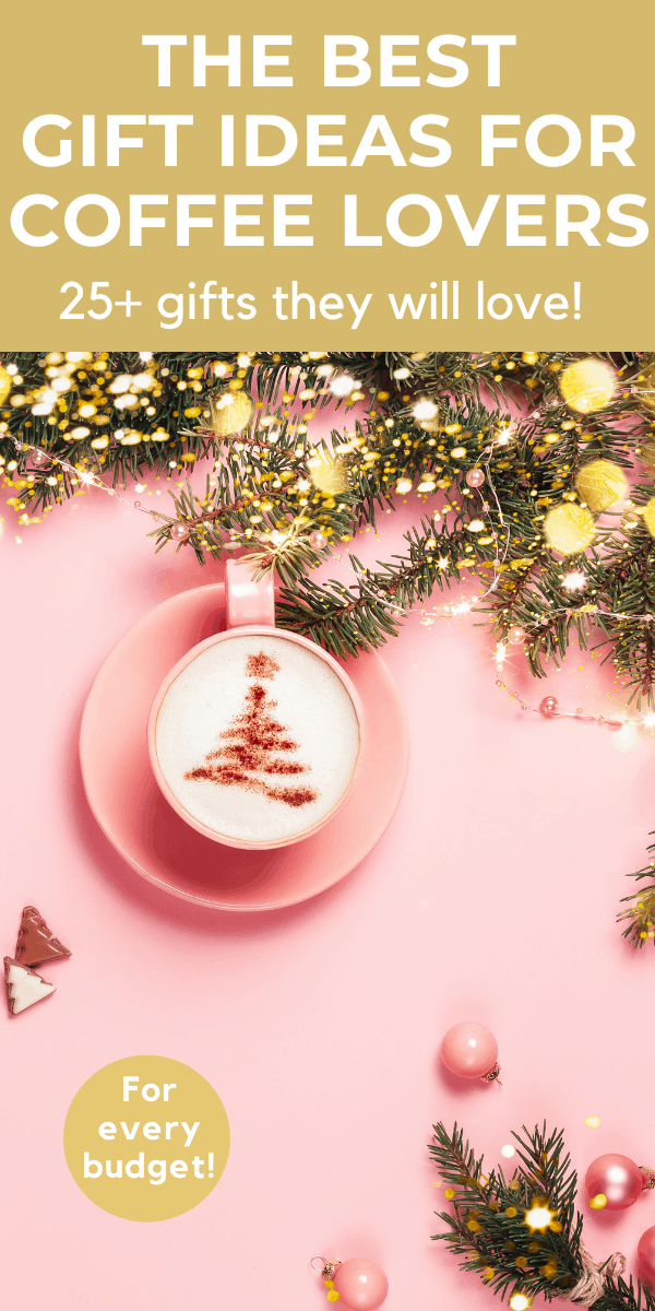 close up of coffee cup surrounded by christmas decorations with text Best gift ideas for coffee lovers