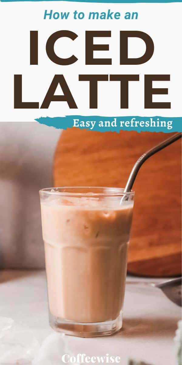 Iced cafe latte in glass with text How to make a vanilla latte