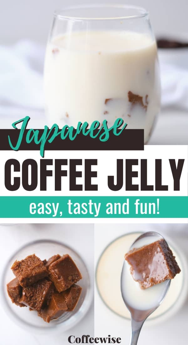3 images of coffee drink with text overlay Japanese coffee jelly.